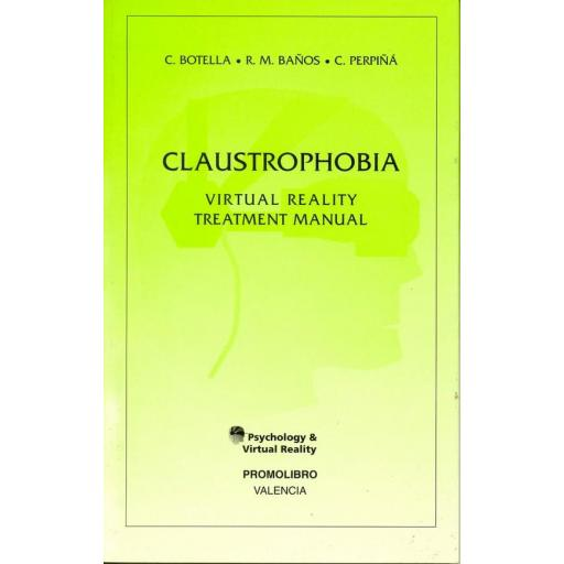 CLAUSTROPHOBIA. VIRTUAL REALITY TREATMENT MANUAL