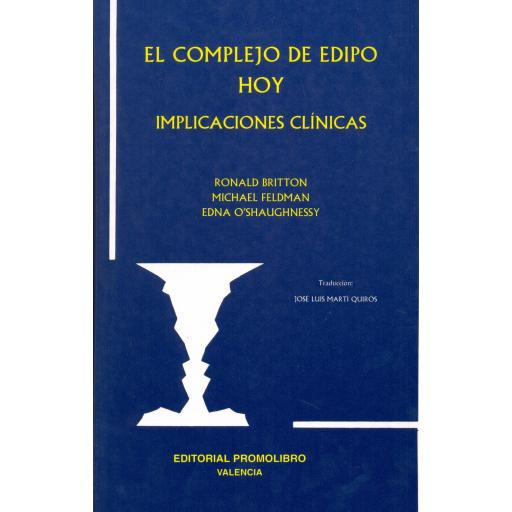 EL COMPLEJO DE EDIPO HOY. IMPLICACIONES CLÍNICAS [0]