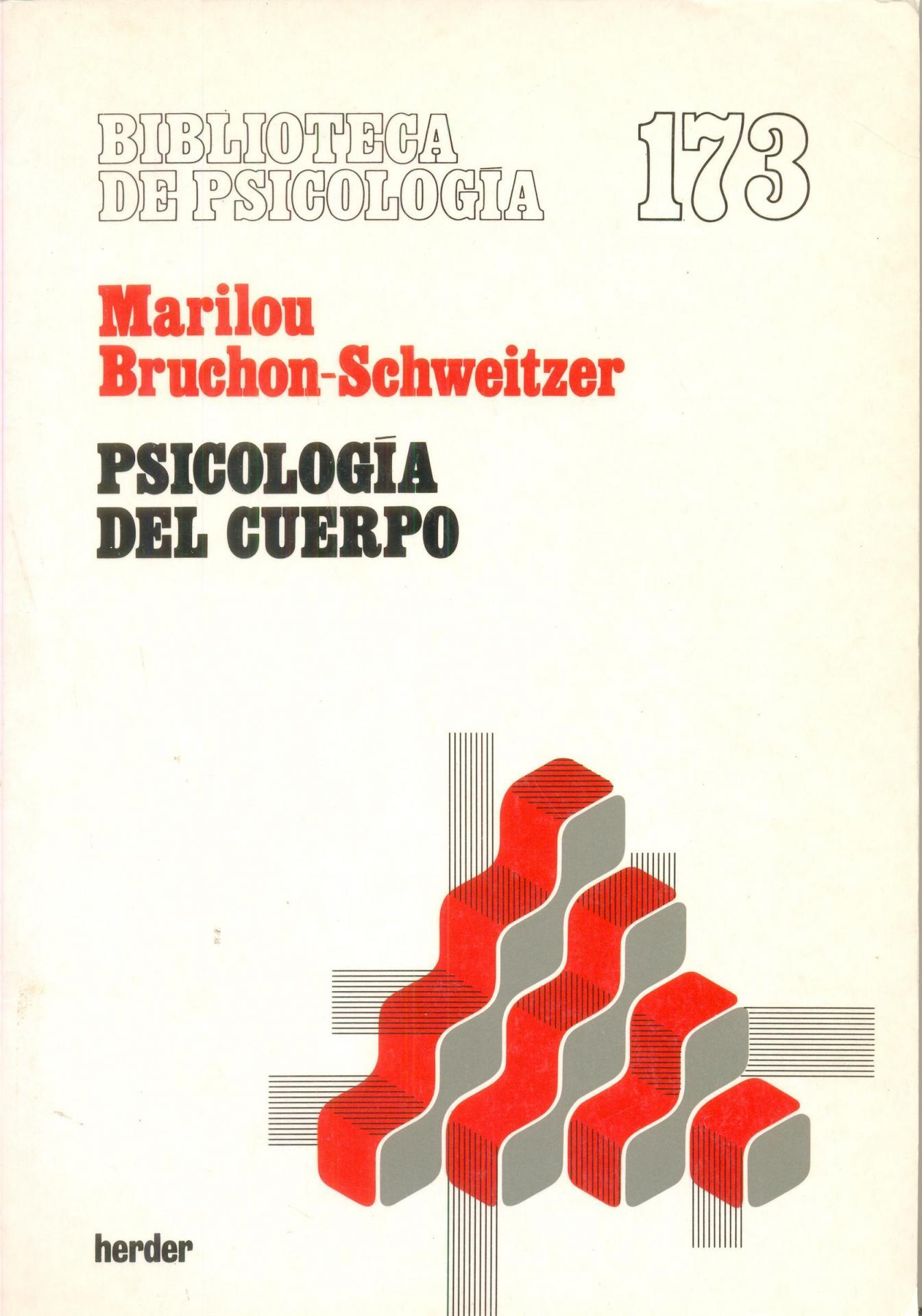 PSICOLOGÍA DEL CUERPO. Bruchon-Schweitzer, M.
