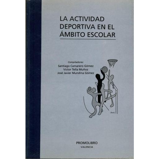 LA ACTIVIDAD DEPORTIVA EN EL ÁMBITO ESCOLAR