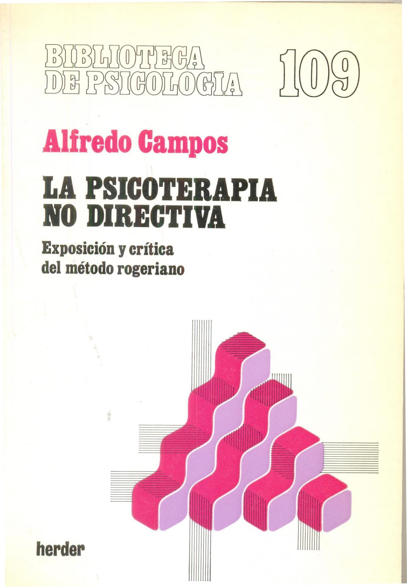 LA PSICOTERAPIA NO DIRECTIVA. Campos, A.