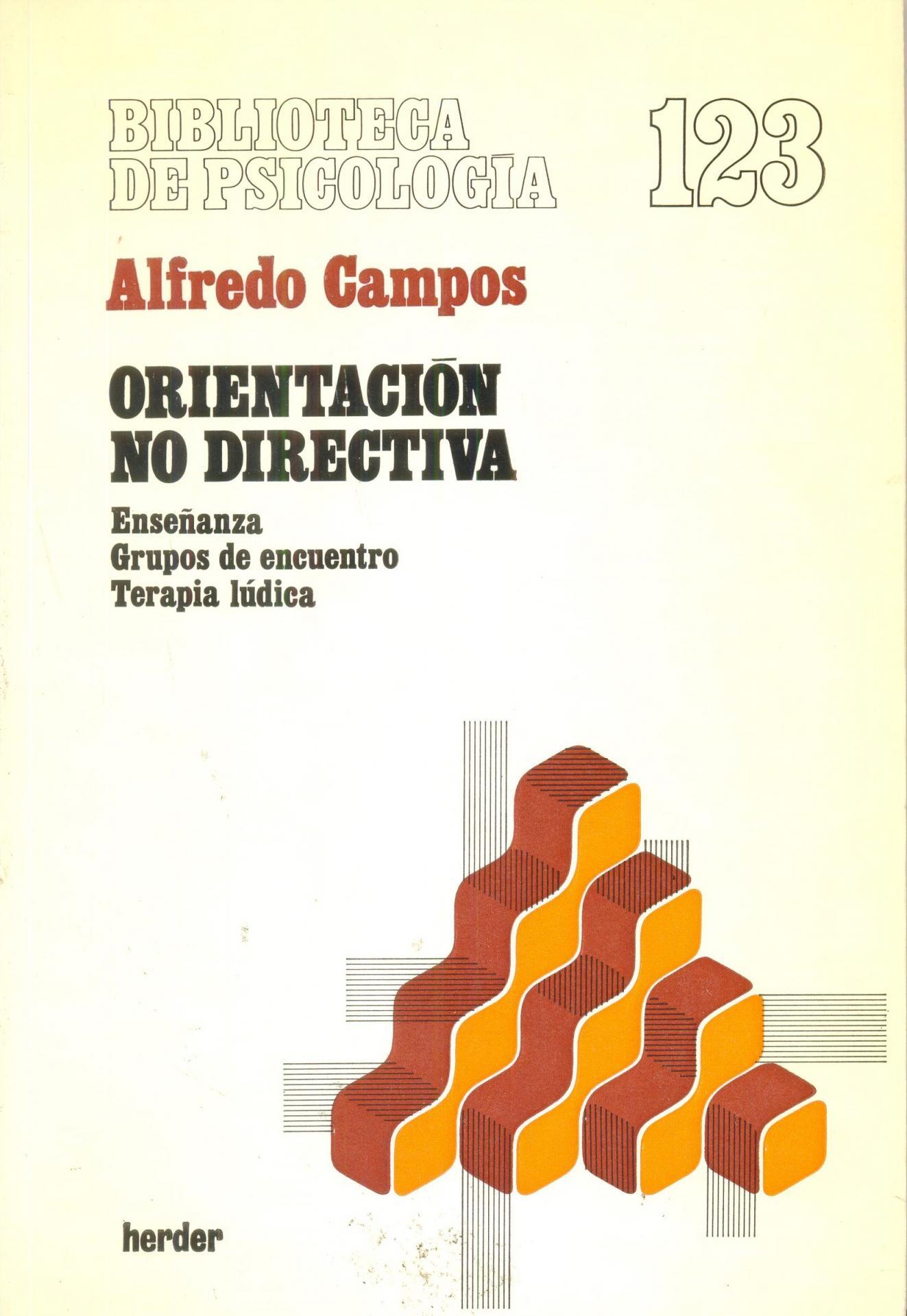 ORIENTACIÓN NO DIRECTIVA. Campos, A.