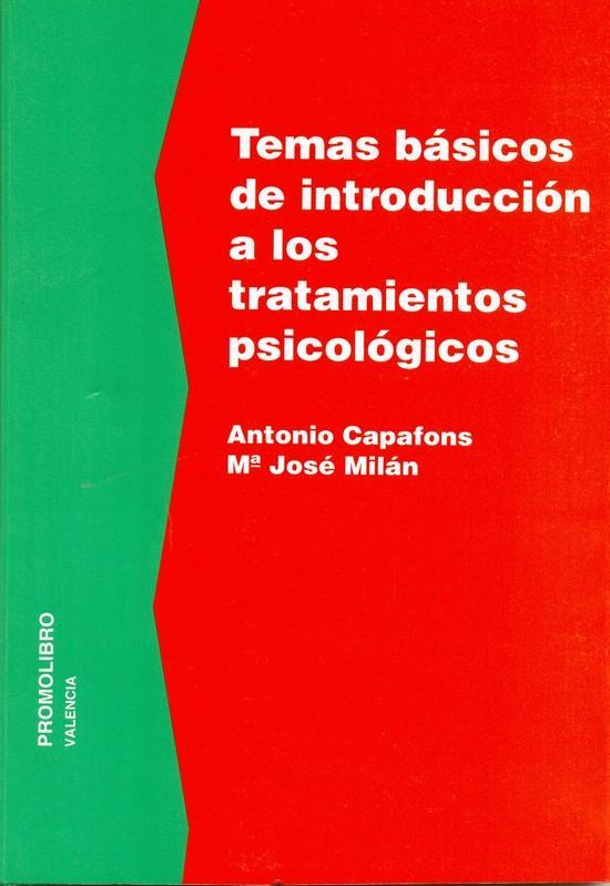 TEMAS BÁSICOS DE INTRODUCCIÓN A LOS TRATAMIENTOS PSICOLÓGICOS