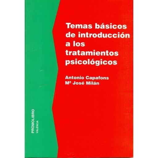 TEMAS BÁSICOS DE INTRODUCCIÓN A LOS TRATAMIENTOS PSICOLÓGICOS [0]