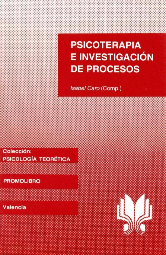 PSICOTERAPIA E INVESTIGACIÓN DE PROCESOS