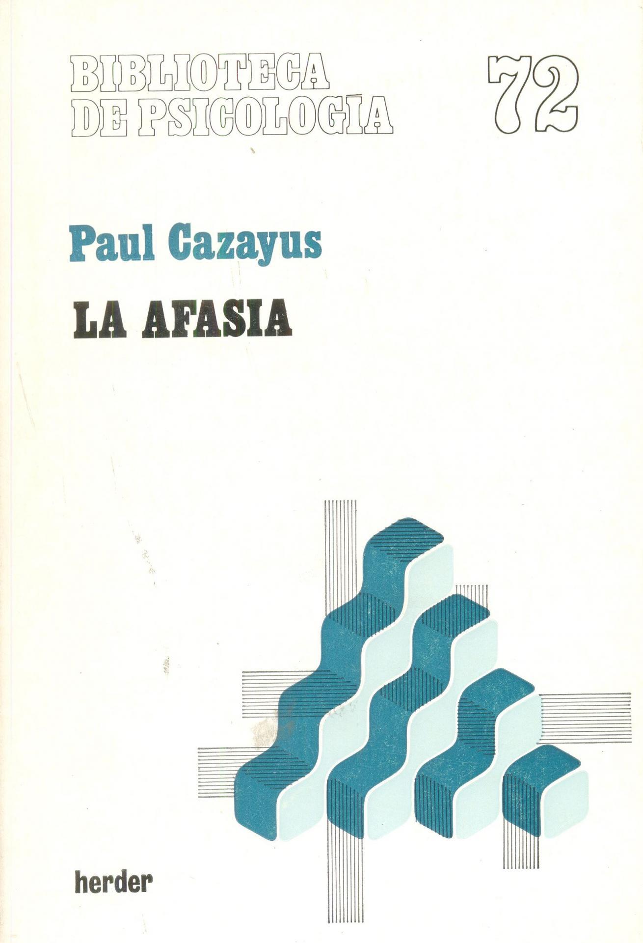 LA AFASIA. Cazayus, P.