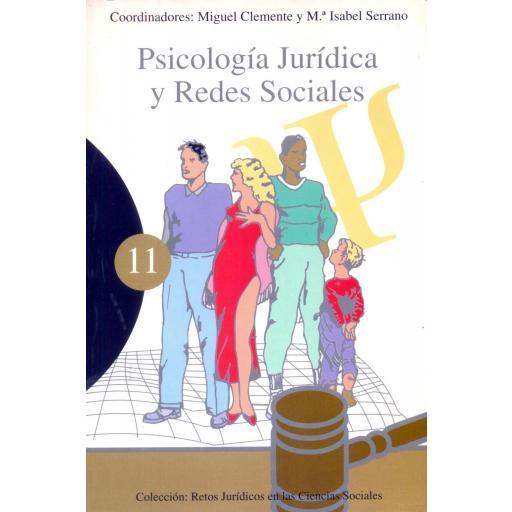 PSICOLOGÍA JURÍDICA Y REDES SOCIALES. Clemente,M.