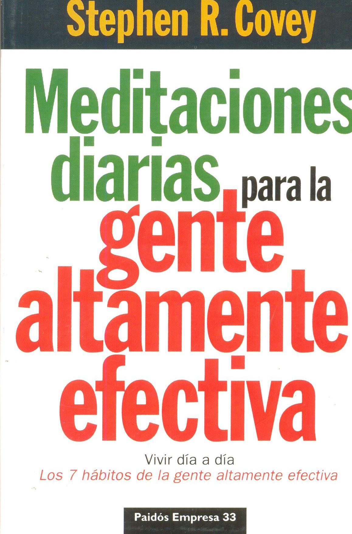 MEDITACIONES DIARIAS PARA LA GENTE ALTAMENTE  EFECTIVA. Covey.R, S.