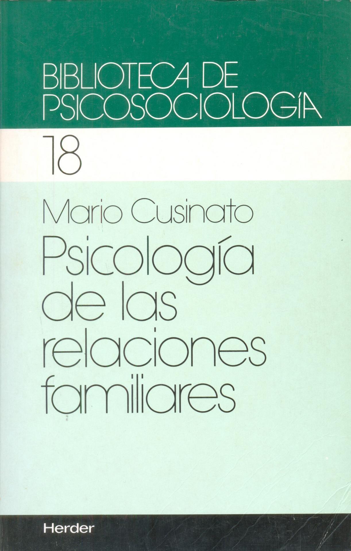 PSICOLOGÍA DE LAS RELACIONES FAMILIARES. Cusinato, M.