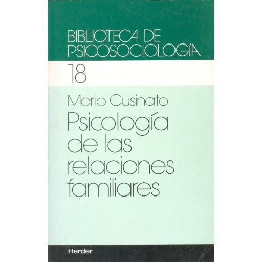 PSICOLOGÍA DE LAS RELACIONES FAMILIARES. Cusinato, M. [0]