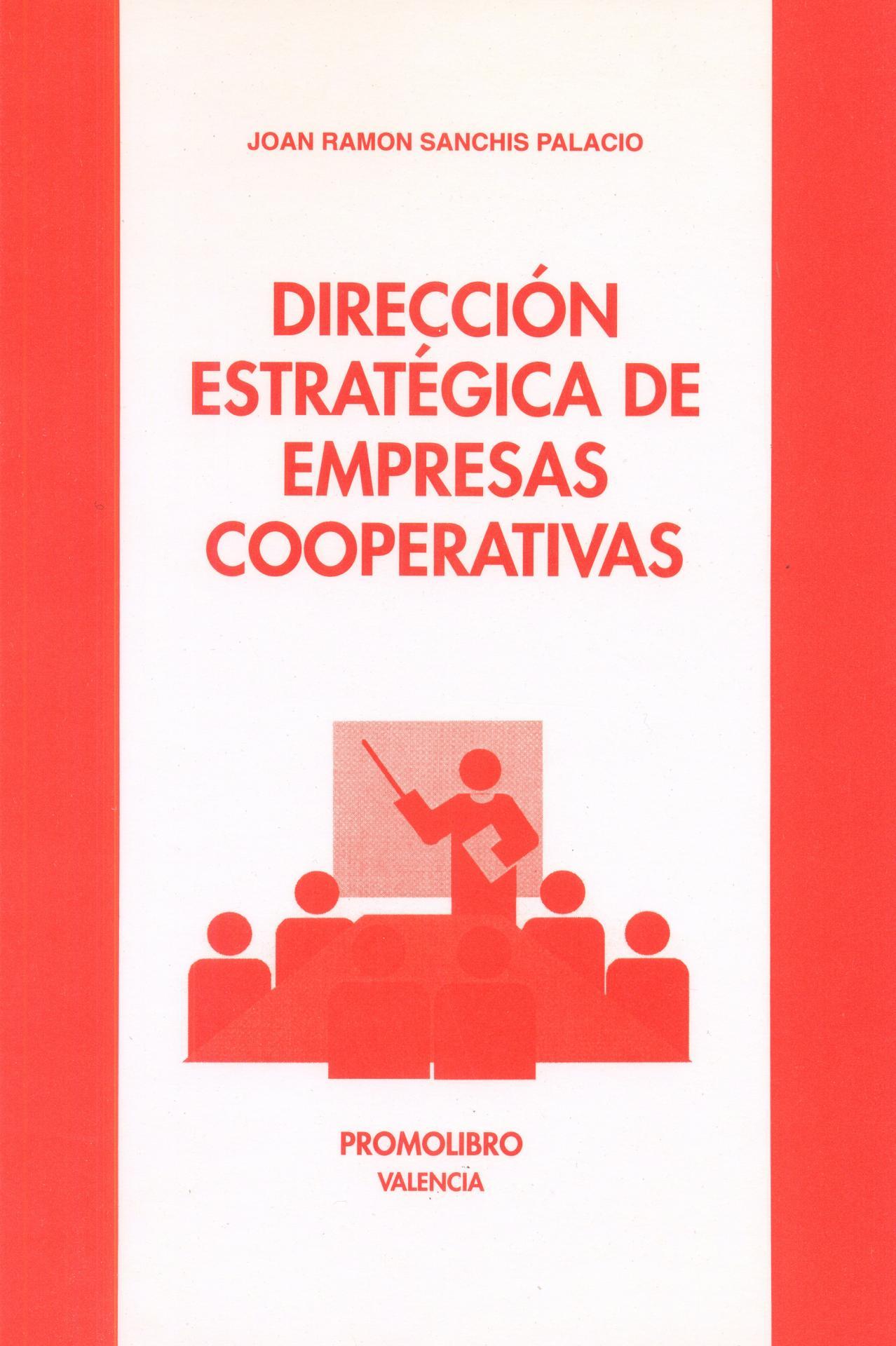DIRECCIÓN ESTRATÉGICA DE EMPRESAS COOPERATIVAS