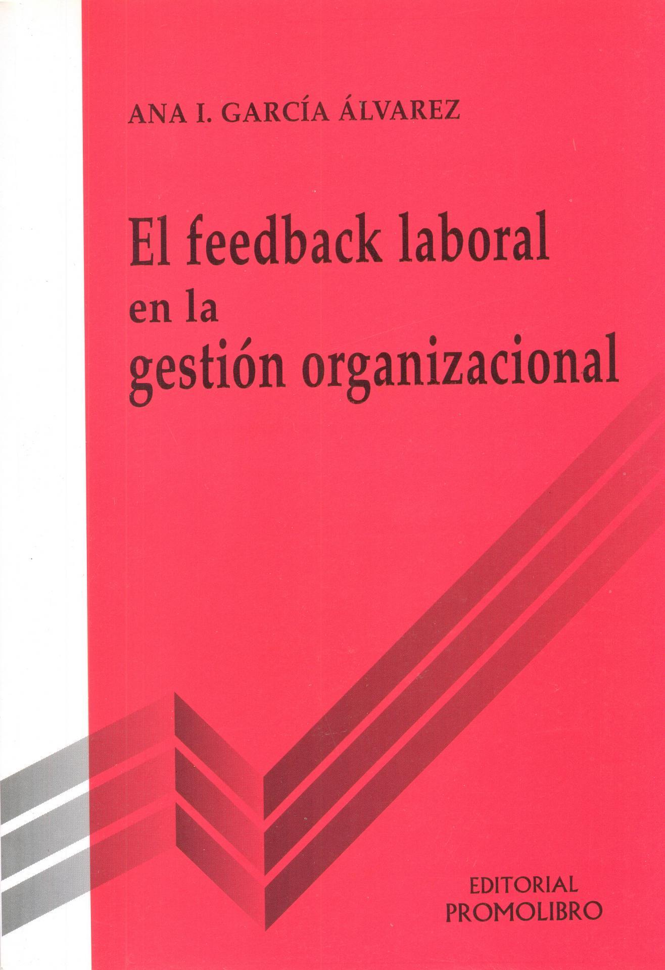 EL FEEDBACK LABORAL EN LA GESTIÓN ORGANIZACIONAL