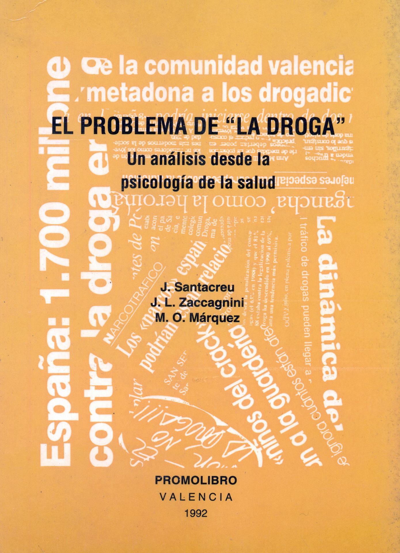 """EL PROBLEMA DE LA """"DROGA"""". Un análisis desde la psicología de la salud"""