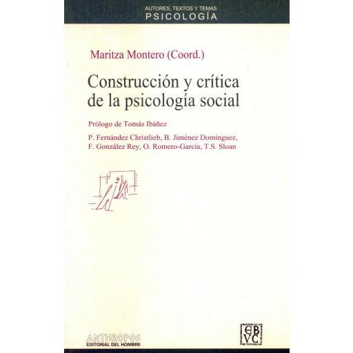 CONSTRUCCIÓN Y CRÍTICA DE LA PSICOLOGÍA SOCIAL. Fernández Christlieb, B.