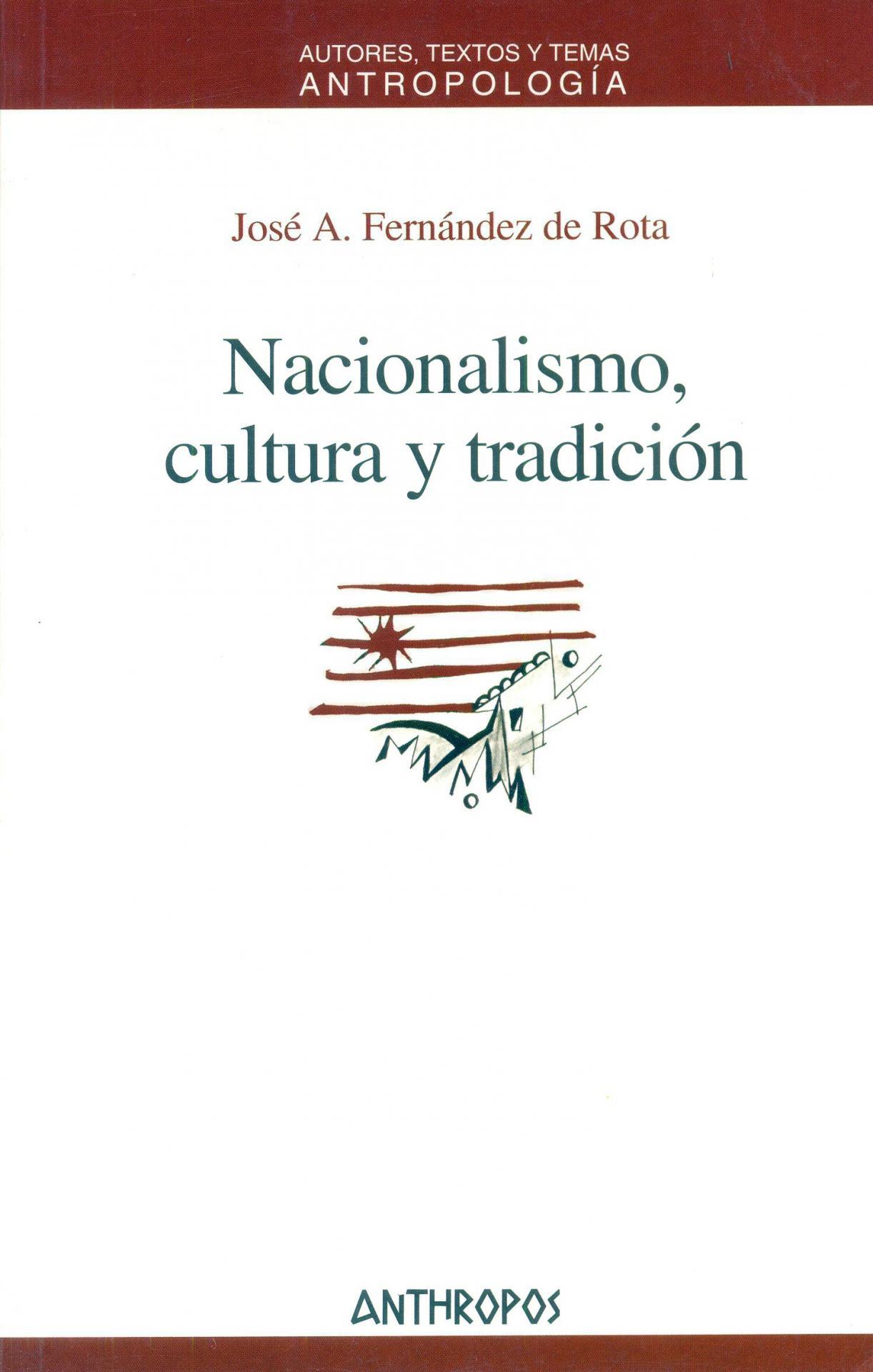 NACIONALISMO, CULTURA Y TRADICIÓN. Fernández de la Rota, JA.