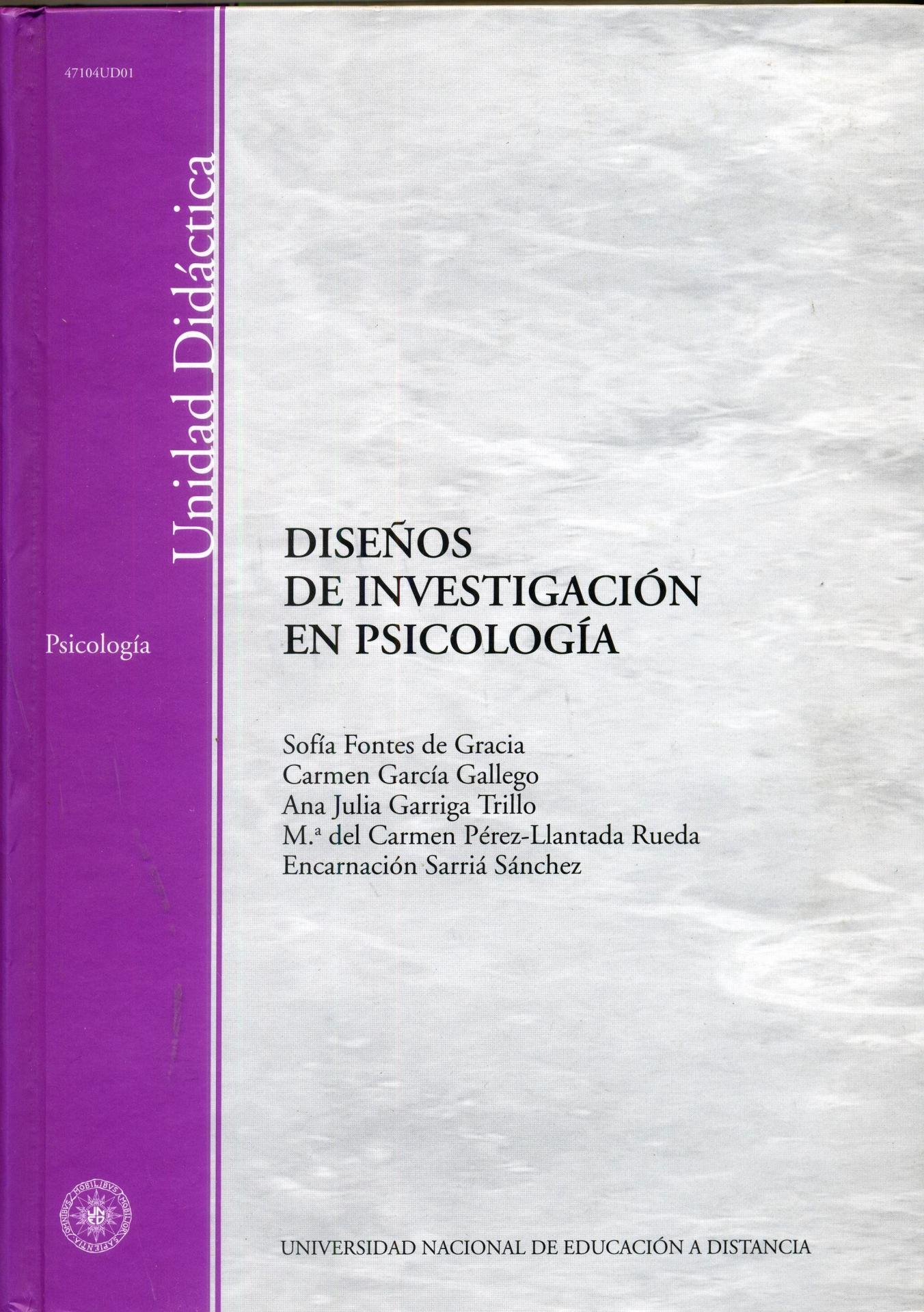 DISEÑOS DE INVESTIGACIÓN EN PSICOLOGÍA.  Fontes de Gracias, S.