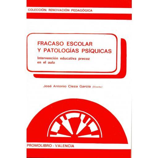 FRACASO ESCOLAR Y PATOLOGÍAS PSÍQUICAS