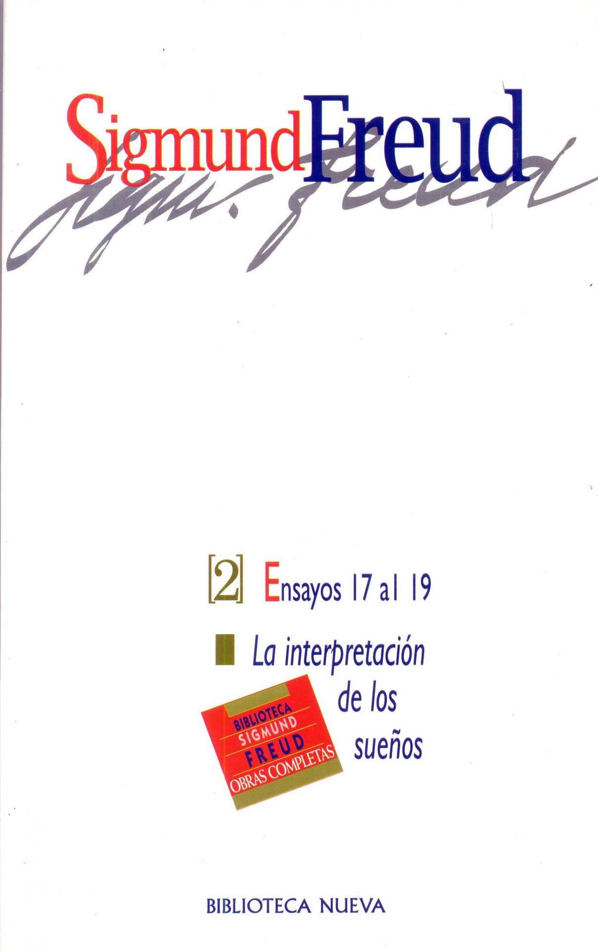 2: ENSAYOS DEL 17 AL 19 La interpretación de los sueños.