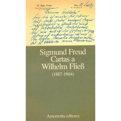 Cartas a Wilhelm Flieb (1887-1904). Freud, S.