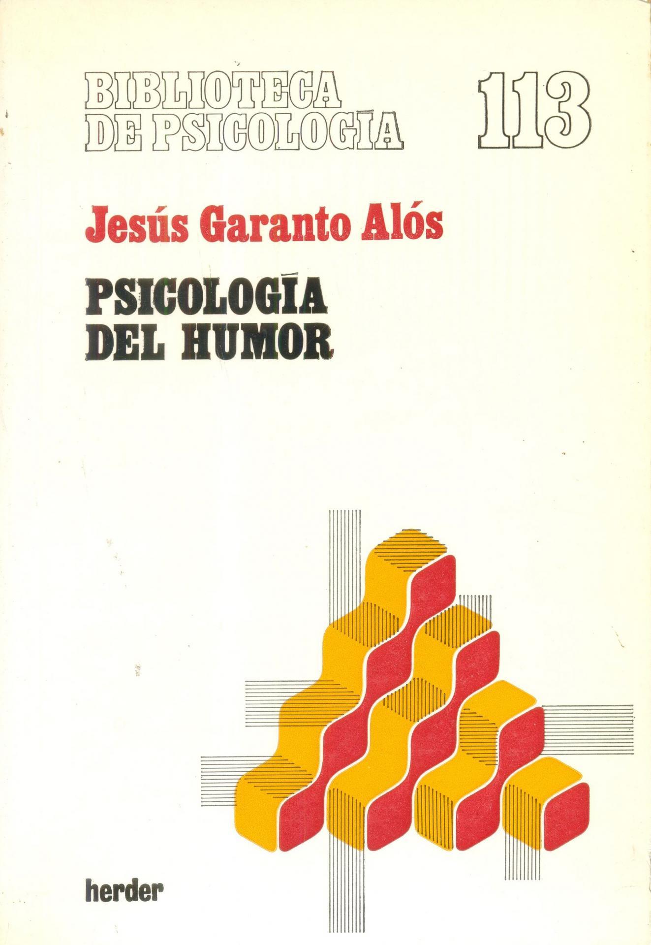 PSICOLOGÍA DEL HUMOR. Garanto, J.