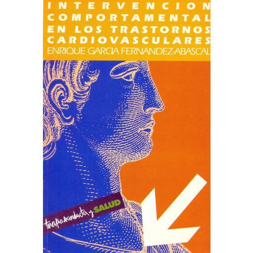 INTERVENCIÓN COMPORTAMENTAL EN LOS TRASTORNOS CARDIOVASCULARES. García, E.