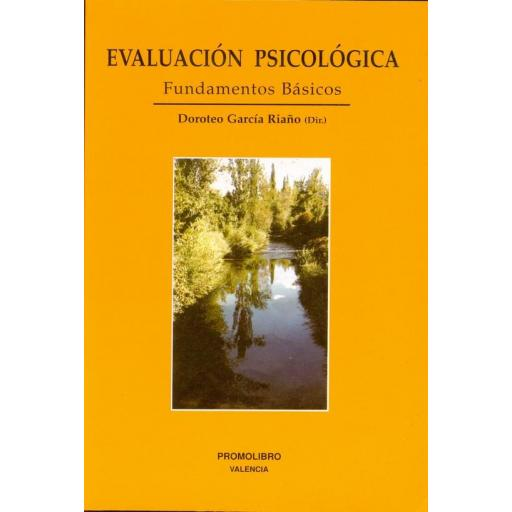 EVALUACIÓN PSICOLÓGICA. FUNDAMENTOS BÁSICOS (2ª Ed.)