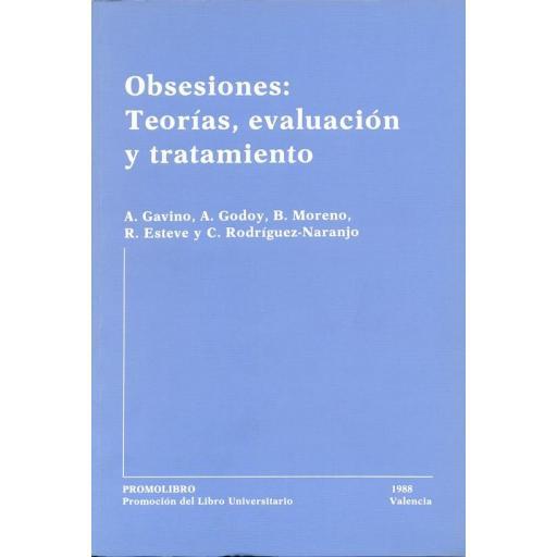 OBSESIONES: TEORÍAS, EVALUACIÓN Y TRATAMIENTO