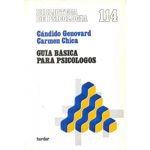 GUÍA BÁSICA PARA PSICÓLOGOS. Genovard, C; Chica, C.