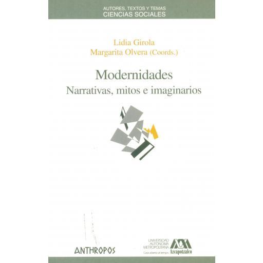 MODERNIDADES. Narrativas, mitos e imaginarios. Girola, L. [0]