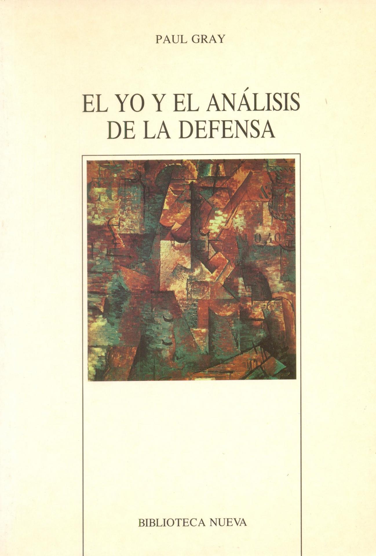 EL YO Y EL ANÁLISIS DE LA DEFENSA. Gray, P.