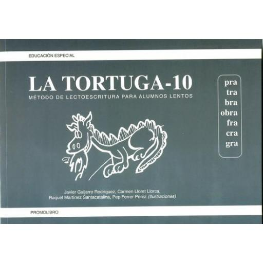 LA TORTUGA-10 (pra,tra,bra,obra,fra,cra,gra). Método de lectoescritura para alumnos lentos. [0]
