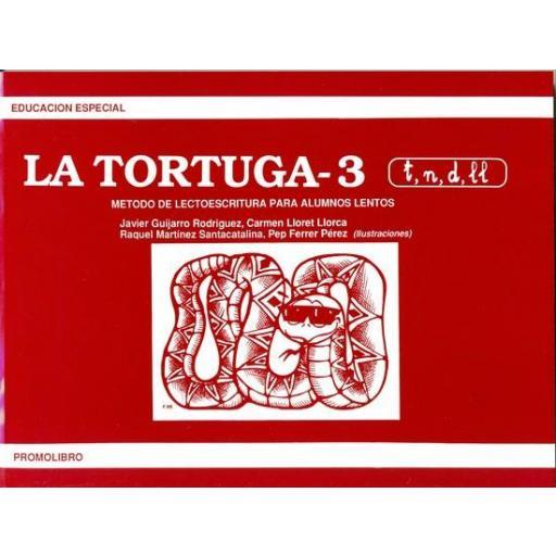 LA TORTUGA - 3 (t,n,d,ll). Método de lectoescritura para alumnos lentos.