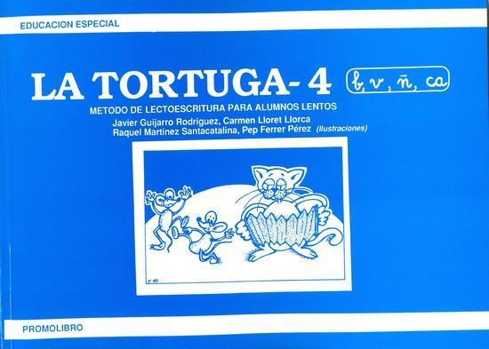 LA TORTUGA-4 (b,v,ñ,ca). Método de lectoescritura para alumnos lentos.