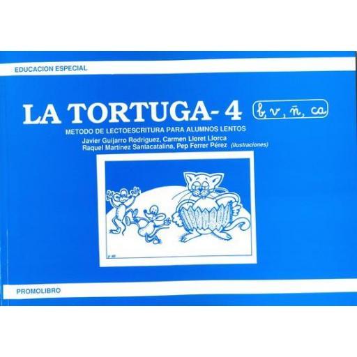LA TORTUGA-4 (b,v,ñ,ca). Método de lectoescritura para alumnos lentos. [0]