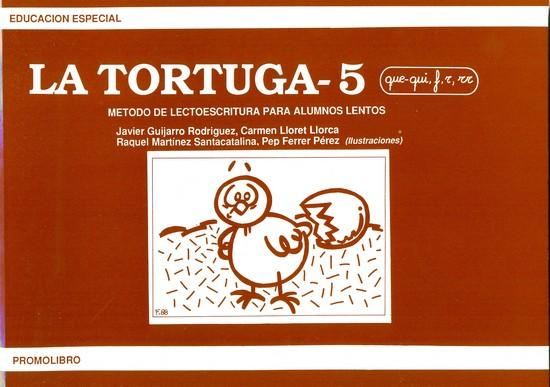 LA TORTUGA-5 (que-qui, f,r,rr). Método de lectoescritura para alumnos lentos.