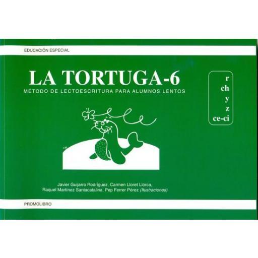 LA TORTUGA-6 (r,ch,y,z,ce-ci). Método de lectoescritura para alumnos lentos.