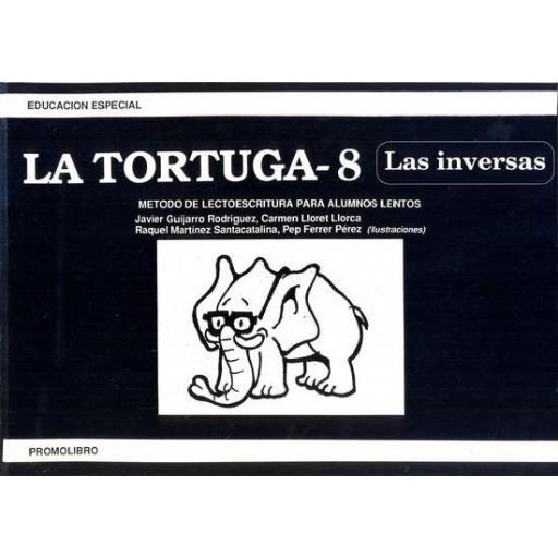 LA TORTUGA-8 (las inversas). Método de lectoescritura para alumnos lentos.