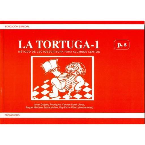 LA TORTUGA-1 (p,s). Método de lectoescritura para alumnos lentos.