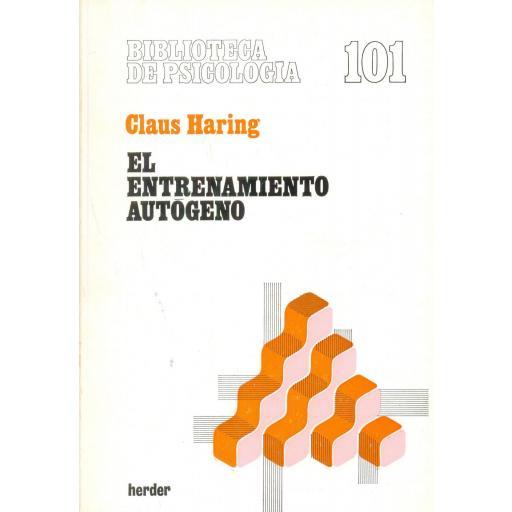 EL ENTRENAMIENTO AUTÓGENO. Haring, C.