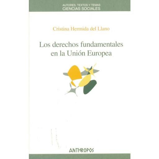 LOS DERECHOS FUNDAMENTALES EN LA UNIÓN EUROPEA. Hermida, C.