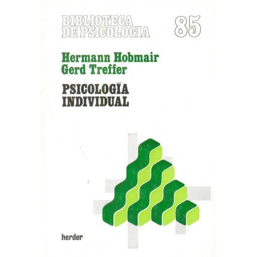 PSICOLOGÍA INDIVIDUAL. Hobmair, H; Treffer, G.