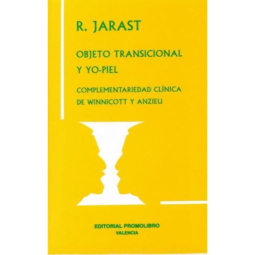 OBJETO TRANSICIONAL Y YO-PIEL. COMPLEMENTARIEDAD CLÍNICA DE WINNICOTT Y ANZIEU