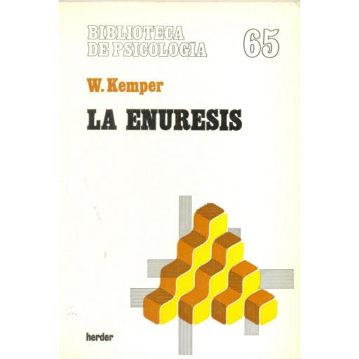 LA ENURESIS. Kemper, W.