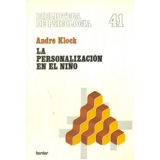 LA PERSONALIZACIÓN EN EL NIÑO. Klock, A.