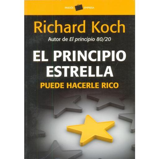 EL PRINCIPIO ESTRELLA PUEDE HACERLE RICO. Koch, R. [0]