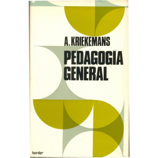 PEDAGOGÍA GENERAL. Kriekemans, A.
