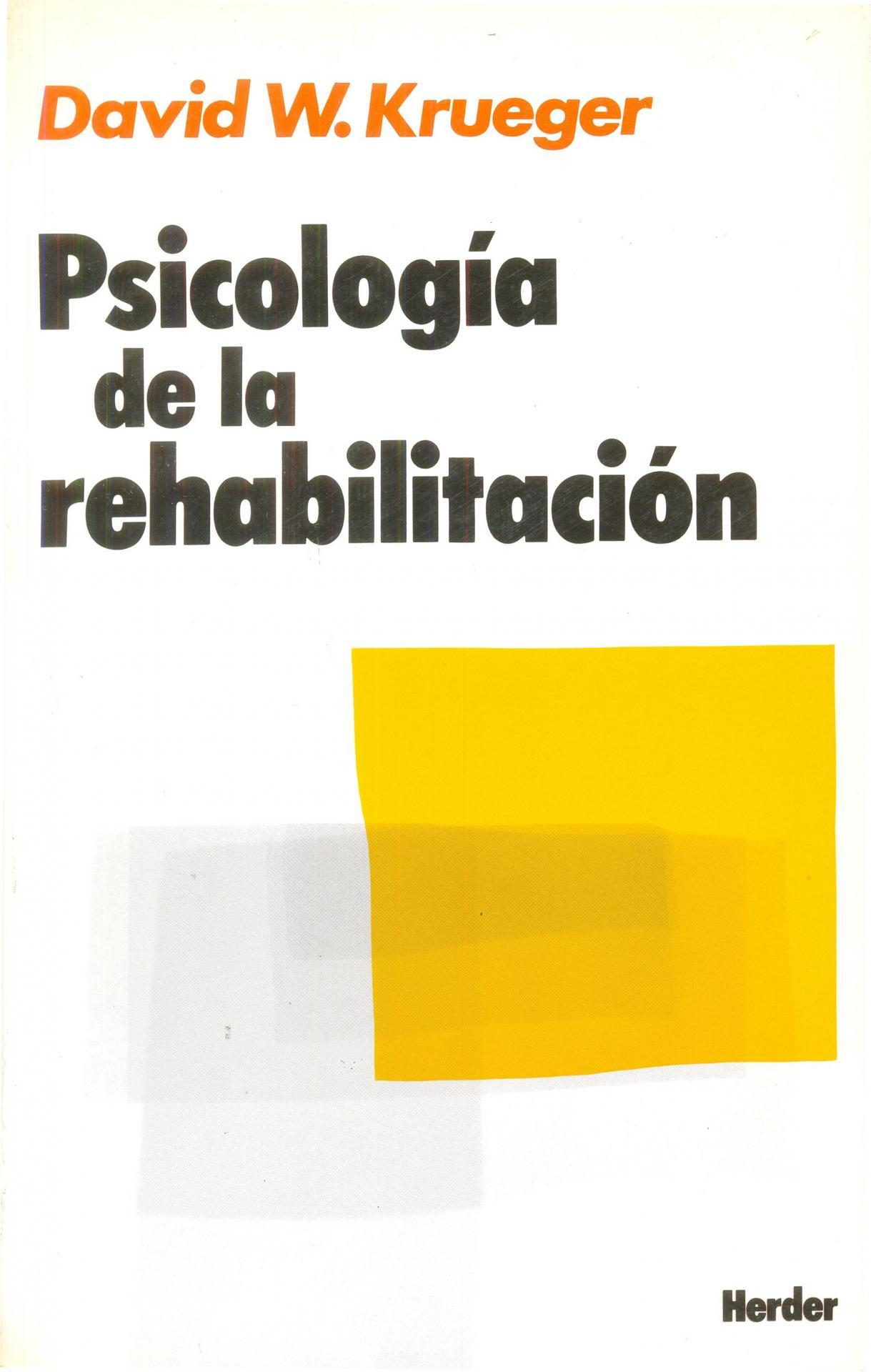 PSICOLOGÍA DE LA REHABILITACIÓN. Krueger, D.