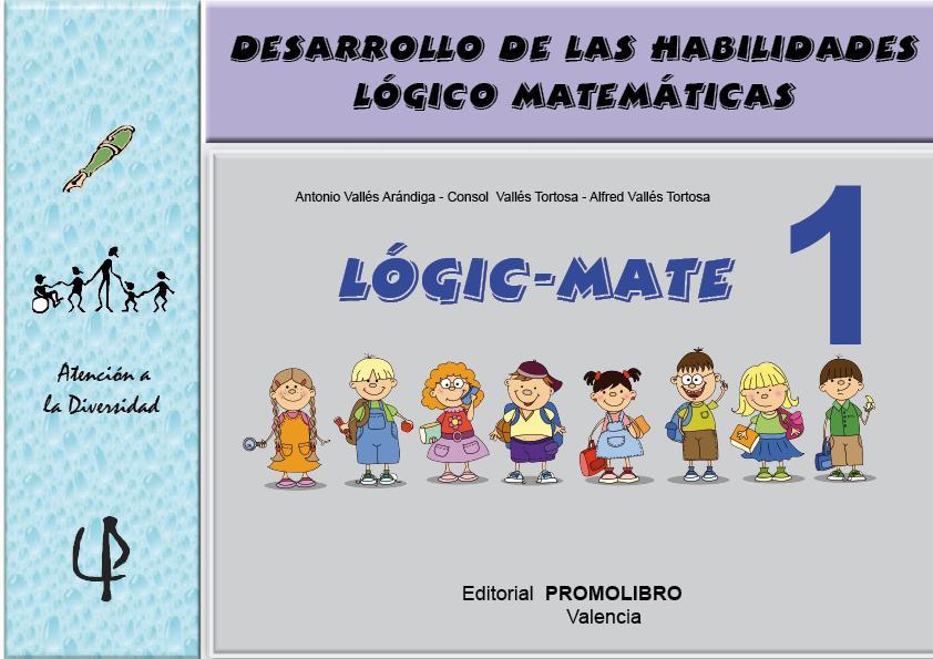061.- LOGIC-MATE- 1. Desarrollo de las habilidades lógico-matemáticas.