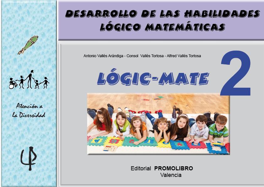 062.- LOGIC-MATE-2. Desarrollo de las habilidades lógico-matemáticas.