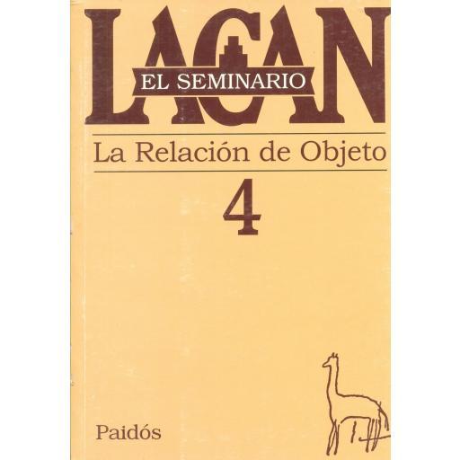 LA RELACIÓN DE OBJETO. SEMINARIO Nº 4 [0]